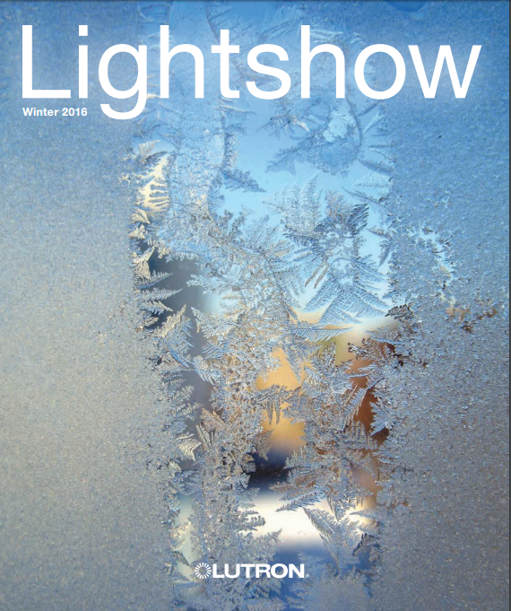 Lutron Featured us in their Winter Edition of Lightshow